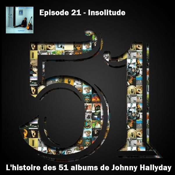 Discussions et pochettes les 51 Albums de Johnny en podcast - Page 3 21_ins12