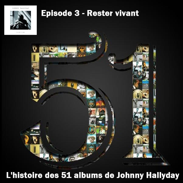 Discussions et pochettes les 51 Albums de Johnny en podcast 3-rest10