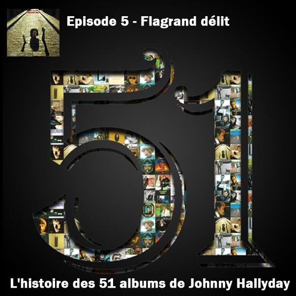 Discussions et pochettes les 51 Albums de Johnny en podcast 5_flag10