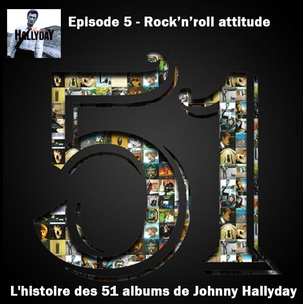 Discussions et pochettes les 51 Albums de Johnny en podcast 6_rock10