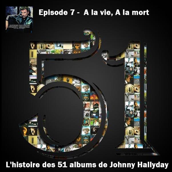 Discussions et pochettes les 51 Albums de Johnny en podcast 7_a_la10