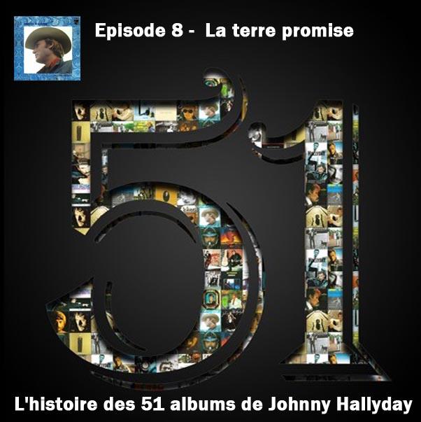 Discussions et pochettes les 51 Albums de Johnny en podcast 8_la_t10
