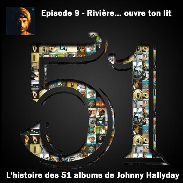 Discussions et pochettes les 51 Albums de Johnny en podcast 9_rivi10