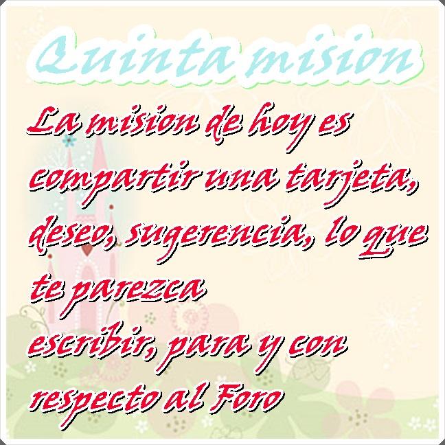 """Juego """"Misiones"""".  - Página 2 Quinta10"""