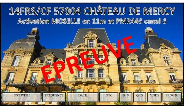 Activations de 14FRS/CF57004 Château de MERCY à partir du 22/07/2018 jusqu'à 31/12/2018 28050110