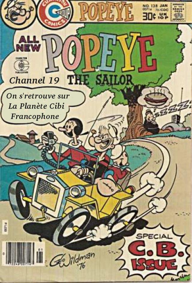 La Cibi même combat. ;) Unissons nous pour une meilleur entraide Popeye10
