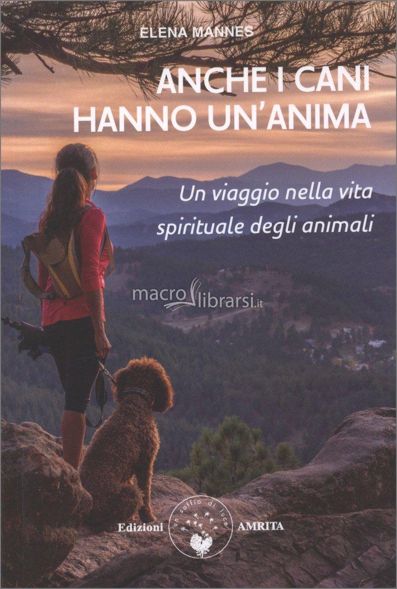 Anche i Cani hanno un'Anima di Elena Mannes Anche-10