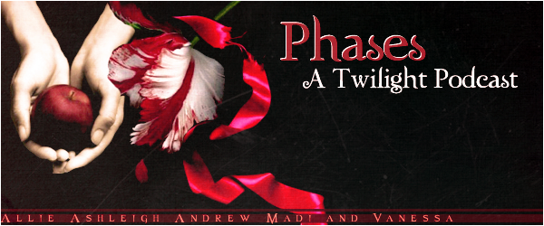 Phases A Twilight Podcast