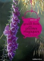 Le grand livre des plantes magiques.  Jardin de sorcière - Erika Laïs 97828411