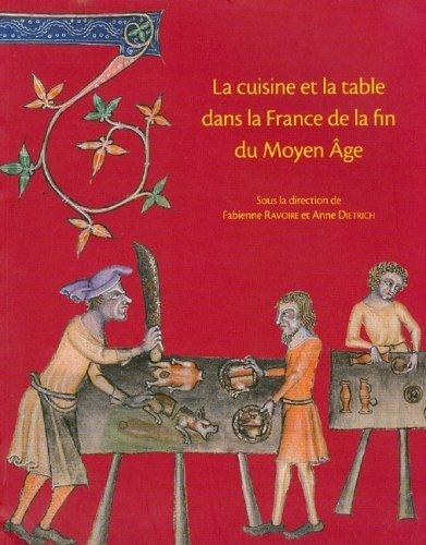 [Livre] La cuisine et la table dans la France à la fin du Moyen Age 29026810