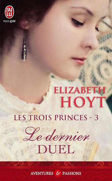 Les trois princes - Tome 3 : Le dernier duel d'Elizabeth Hoyt 97822932