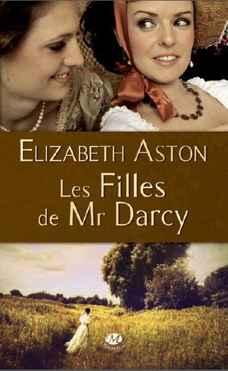 Tome 1 : Les filles de Mr Darcy d'Elizabeth Aston M_darc11