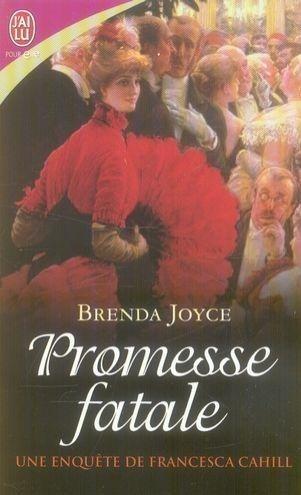 Les enquêtes de Francesca Cahill - Tome 6 : Promesse fatale de Brenda Joyce Sans_t12