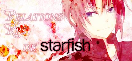 Relations & Rps de Starfish ~  Starfi11