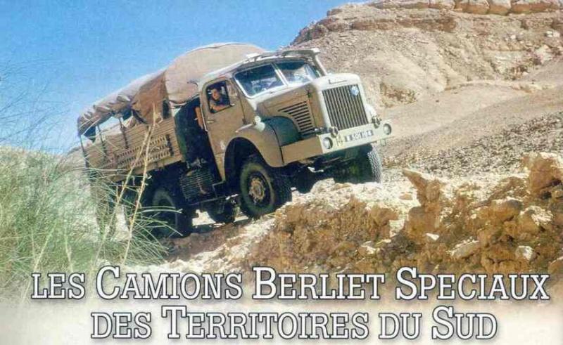 LES CAMIONS BERLIET SPÉCIAUX DES TERRITOIRES DU SUD - Seconde partie : les GBC et les GBO Berlie11