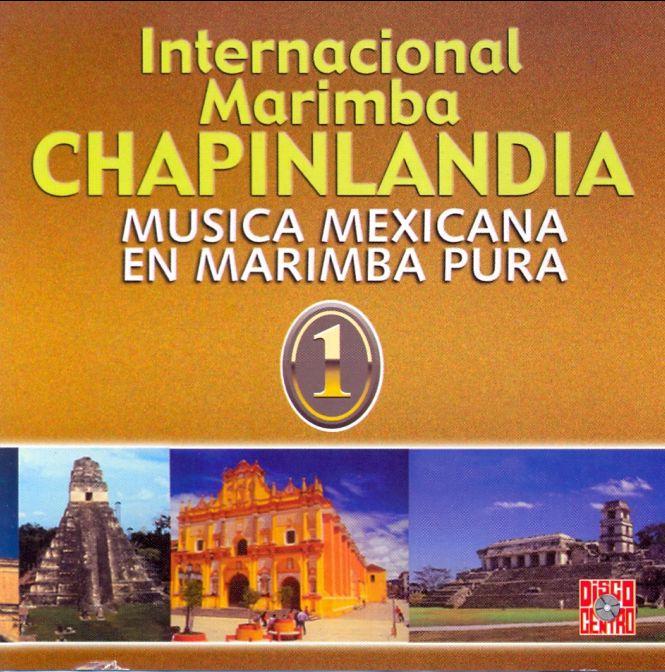 Marimba Chapinlandia Mexicana  : une superbe ballade musicale  Captu623