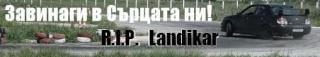 R.I.P. LANDIKAR