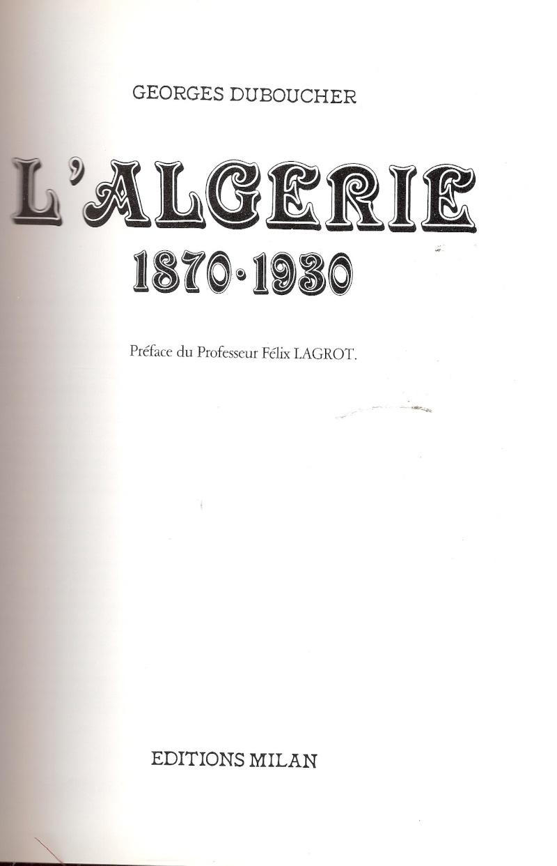 LIVRE   l'ALGERIE   1870---1930 Scanne99