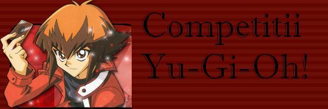 Competitii Yu-Gi-Oh!