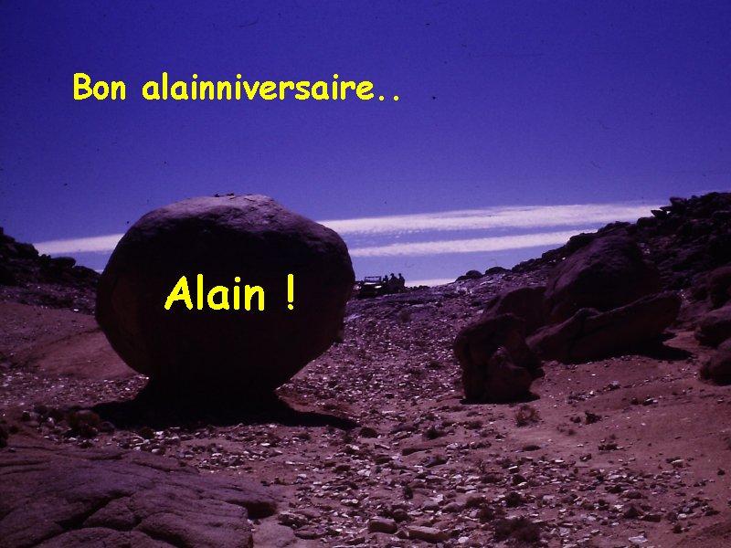 Anniv ! Alain ! Anival10