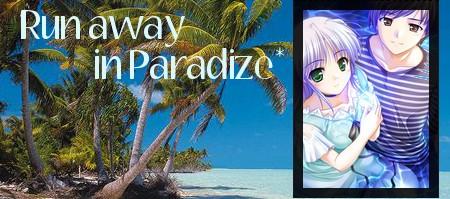 Run away in Paradize... Bannac10