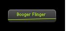 Booger Flinger