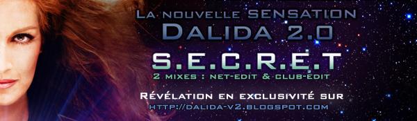 """"""" S.E.C.R.E.T """" le nouveau titre de Dalida Banpro10"""