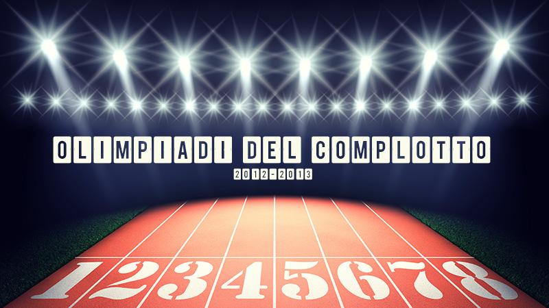 OLIMPIADI DEL COMPLOTTO (SQUADRA GIUSEPPE CHIARAMIDA): 11-13-15 dicembre 2012 Olimpi10