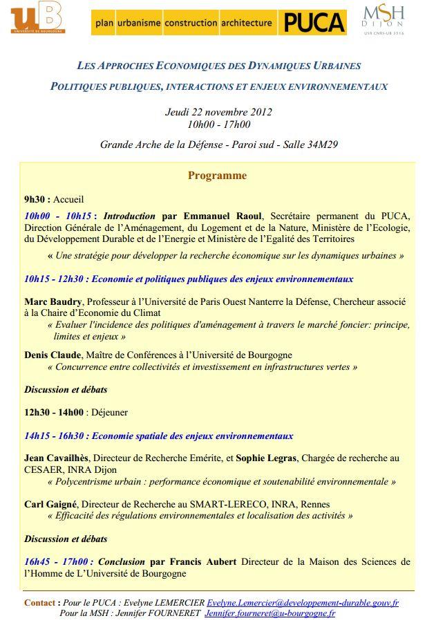 22 nov 2012 - Paris - LES APPROCHES ECONOMIQUES DES DYNAMIQUES URBAINES POLITIQUES PUBLIQUES, INTERACTIONS ET ENJEUX ENVIRONNEMENTAUX Puca10