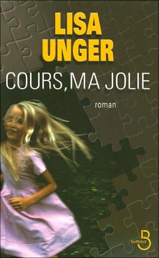 COURS, MA JOLIE de Lisa Unger 1317