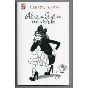 ALICE AU PAYS DES TROP VIEILLES de Cristina Alonzo 411pgc10