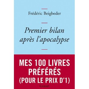 PREMIER BILAN APRES L'APOCALYPSE de Frédéric Beigbeder 41m6nf10