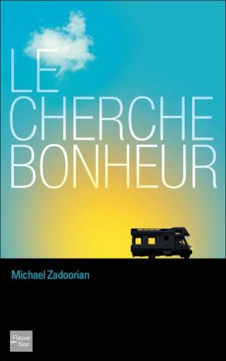 LE CHERCHE-BONHEUR de Michael Zadoorian 97822610
