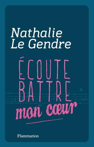 ECOUTE BATTRE MON COEUR de Nathalie Le Gendre Acoute11