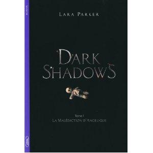 DARK SHADOWS (Tome 01) LA MALEDICTION D'ANGELIQUE de Lara Parker Dark_s11