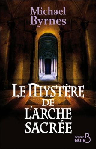 LE MYSTERE DE L'ARCHE SACREE de Michael Byrnes Images36