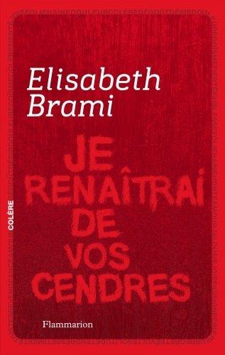 JE RENAITRAI DE VOS CENDRES d'Elisabeth Brami Je-ren10