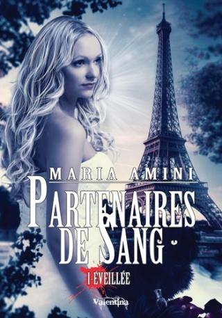 PARTENAIRES DE SANG (Tome 1) EVEILLEE de Maria Amini Parten12