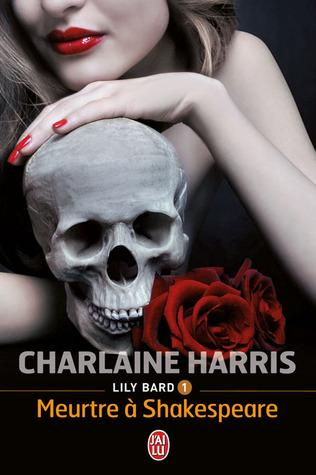 LILY BARD (Tome 1) MEURTRE A SHAKESPEARE de Charlaine Harris - Page 2 Sortie10