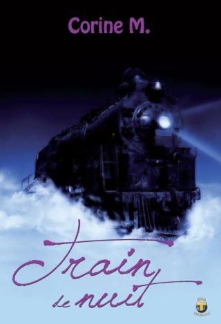 TRAIN DE NUIT de Corinne M. Triain10
