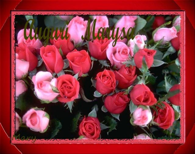 Per Te Marysa E il Tuo grande Forum...............Grazie Rose_t10