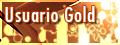 Usuario gold