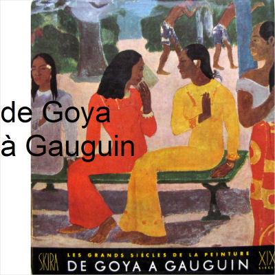 Le XIXème de Goya à Gauguin -Maurice Raynal - 1951 - SKIRA Skirag10
