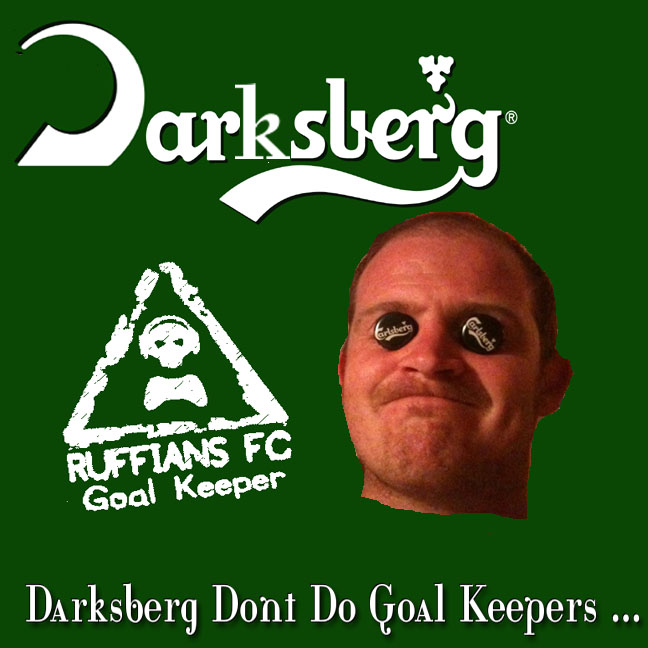 I have sold the naming rights to the RuffiansFC Goalkeeper! Darksb10