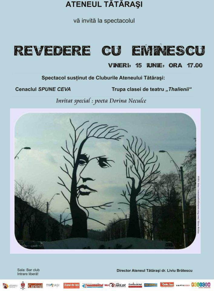 Revedere cu Eminescu-Ateneul Tătăraşi- vineri 15 iunie la ora 17  Afis10