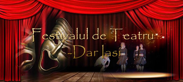 """Festivalul de teatru  """"Dar"""" Iasi Clip_627"""