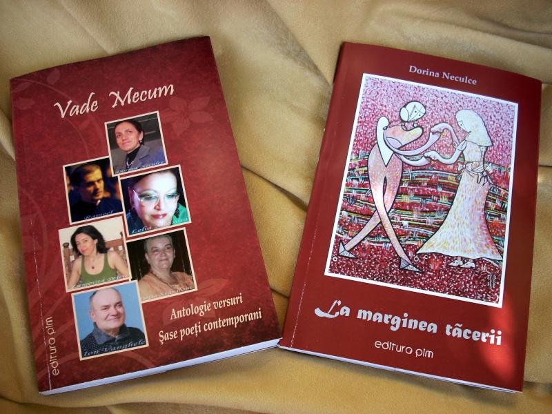 """Lansare de cărţi: """"La marginea tăcerii"""", de Dorina Neculce, """"Vade Mecum"""", Antologie versuri. Şase poeţi contemporani. """"Contraria"""",Rameel şi Dorina Neculce Dorina24"""
