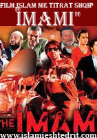 "Filmi Islam me titrat shqip  ""The Imam"" (Imami) Serisht online Imami10"