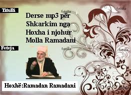 Shkarkoni Ligjerata mp3 nga Hoxha i nderuar Molla Ramadan Ramadani Molla_10