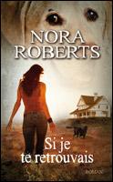 [Roberts, Nora] Si je te retrouvais 10958510